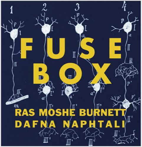 Fusebox release: Ras Moshe Burnett / Dafna Naphtali